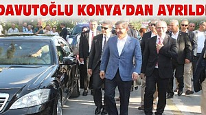 Başbakan Davutoğlu Konya'dan Ayrıldı