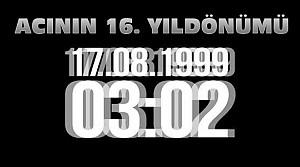 17 Ağustos Depreminin 16. Yıldönümü