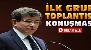 Davutoğlu İlk Grup Toplantısında Konuştu-VİDEO