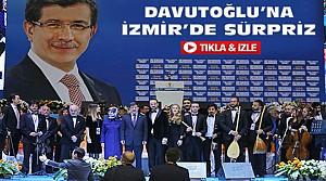 Davutoğlu'na İzmir'de Orkestra Sürprizi-VİDEO
