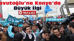 Davutoğlu'na Konya'da sevgi seli-VİDEO