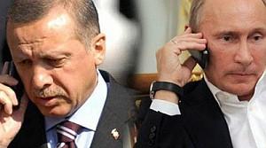 Erdoğan Putin'i aramış