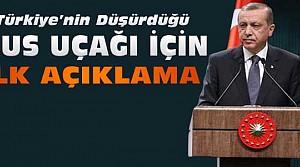 Erdoğan'dan Rus Uçağıi Açıklaması