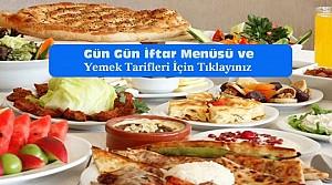 Gün Gün Ramazan İçin İftar Menüsü ve Yemek Tarifleri