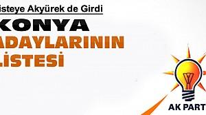 İşte Ak Partinin Konya Adayları-Liste
