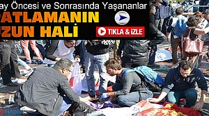 İşte Ankara'daki Patlamanın Tamamı-VİDEO