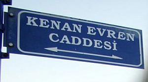 Kenan Evren caddesinin adı değiştirildi