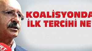 Kılıçdaroğlu'nun Koalisyondaki İlk Tercihi