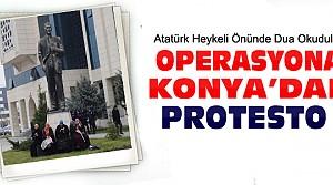 Konya Adliyesi Önünde Operasyon Protestosu