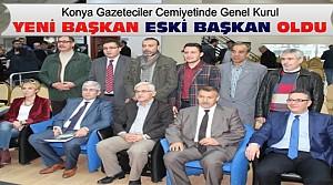 Konya Gazeteciler Cemiyeti Başkanı Değişti
