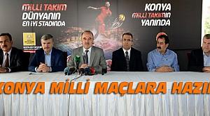 Konya Milli Maçlara Hazır