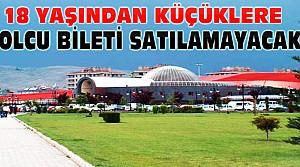 Konya'da 18 Yaşından Küçüklere Bilet Yasağı