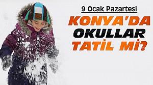 Konya'da 9 Ocak Pazartesi Okullar Tatil Edildi
