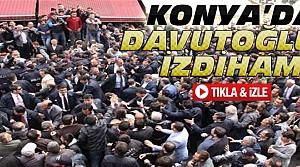 Konya'da Başbakan Davutoğlu izdihamı
