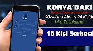 Konya'da 'Bylock'cu 14 Kamu Çalışanı Tutuklandı