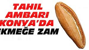 Konya'da Ekmek Fiyatına Zam !