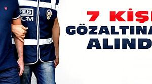 Konya'da FETÖ Operasyonları:7 Gözaltı