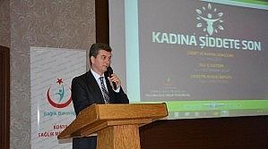 """Konya'da """"Kadına Şiddete Son"""" Paneli Düzenlendi"""