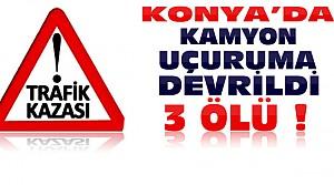 Konya'da Feci Kaza:3 Ölü 1 Yaralı