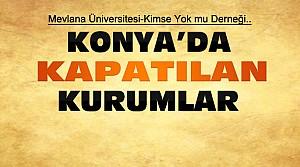 Konya'da Kapatılan Okul-Vakıf-Derneklerin Listesi