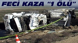 Konya'da Kaza:TIR Devrildi:1 Ölü