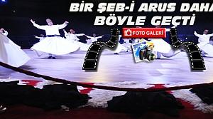 Konya'da Şeb-i Arus Böyle Geçti-FOTO GALERİ