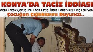 Konya'da Tacizciye Linç Girişimi
