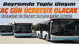 Konya'da Toplu Taşıma Bayramda Kaç Gün Ücretsiz?