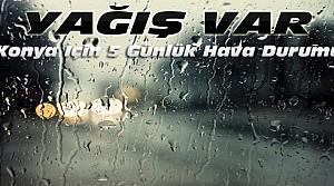 Konya'da Yağış Sürecek-İşte Hava Durumu