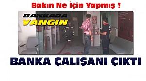 Konya'daki Banka Yangının Altından İşçi Çıktı