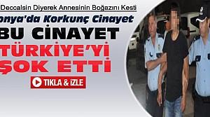Konya'daki Cinayet Tüm Türkiye'yi Şok Etti-VİDEO
