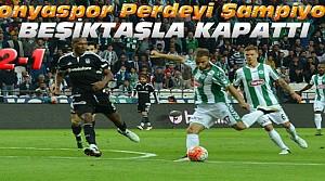 Konyaspor son maçta Beşiktaşı devirdi