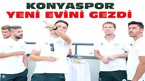 Konyaspor Yeni Stadyumu Gezdi