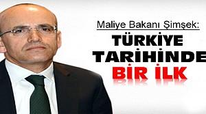 Mehmet Şimşek:Türkiye Tarihinde Bir İlk