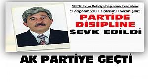 MHP'li Konya Belediye Başkanı Ak Partiye Geçti
