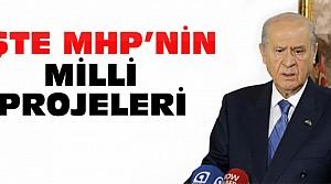 MHP'nin Seçim Vaatlerindeki Milli Projeleri