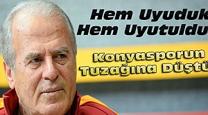 Mustafa Denizli:Konyasporun Tuzağına Düştük