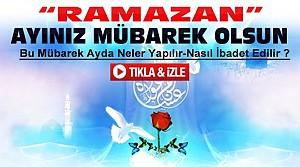 Ramazan Ayında Neler Yapılmalı-VİDEO