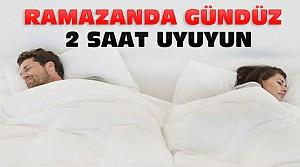 Ramazanda Gündüz Uykusu İyi Geliyor