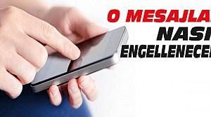 Reklam SMS'leri Nasıl Engelleniyor?