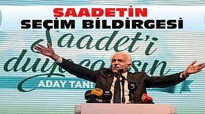 Saadet Partisi Seçim Bildirgesini Açıkladı