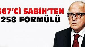 Sabih Kanadoğlu'ndan 258'le Hükumet Formülü