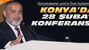 Şevki Yılmaz Konya'da 28 Şubatı Anlattı-ÖZEL
