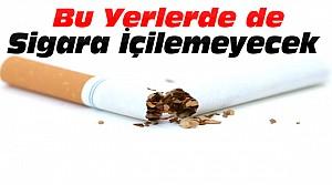 Sigara Yasağı Bu Yerlerde de Uygulanacak