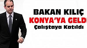 Spor Bakanı Kılıç Konya'ya Geldi