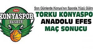 Torku Konyaspor Anadolu Efes Maç Sonucu
