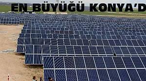 Türkiye'nin en büyük güneş enerji santrali Konya'da açıldı