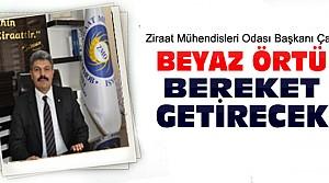 ZMO Başkanı:Beyaz Örtü Bereket Getirecek