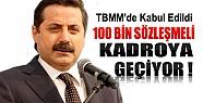 100 Bin Sözleşmeli Kadroya Geçiyor
