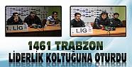 1461 Trabzon Bu Galibiyetle Liderliğe Yükseldi